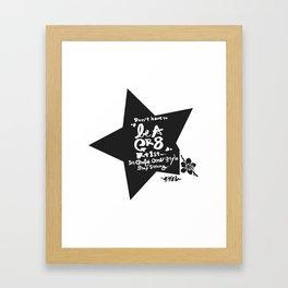be A GR8 Rt1st Framed Art Print