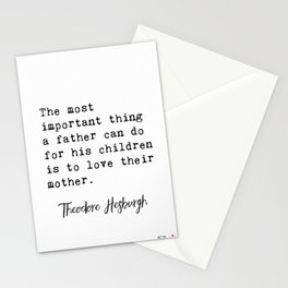 Theodore Hesburgh quotes Stationery Cards