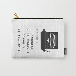 A Writer Is A World Trapped In A Person Carry-All Pouch