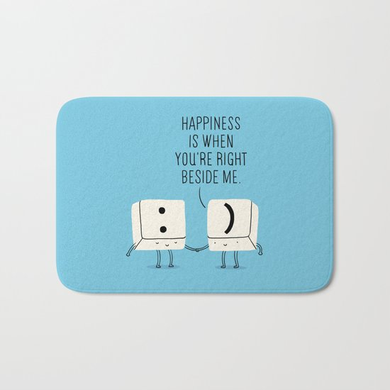 Happiness is when you're right beside me Bath Mat