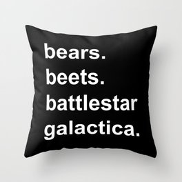 Bears Beets Battlestar Galactica (lowercase white) Throw Pillow