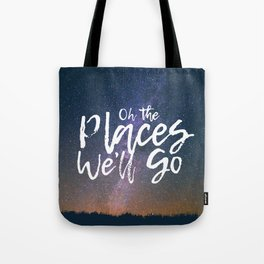 Oh the Places We'll Go Tote Bag