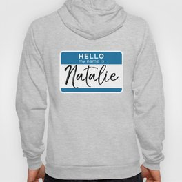 Natalie Personalized Name Tag Woman Girl First Last Name Birthday Hoody
