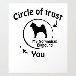 Circle of trust my Norwegian Elkhound Art Print