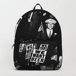 We Want Beer / Prohibition, Black and White Photography Backpack