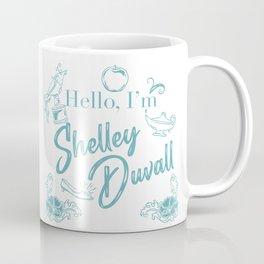 Hello, I'm Shelley Duvall Coffee Mug