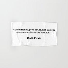 Mark Twain Quote Hand & Bath Towel