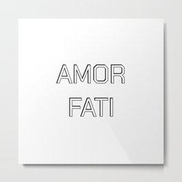 AMOR FATI Metal Print