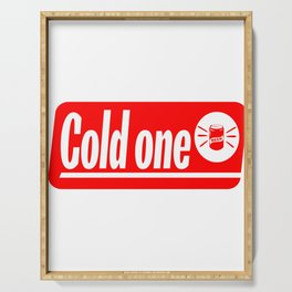 """A Nice Icy Tee For Cold Persons Saying """"Cold One"""" T-shirt Design Beer Alcol Drunkard Drinking Drunk Serving Tray"""