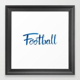 Hand Lettered Football Framed Art Print