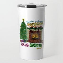 That's Christmas to Me Travel Mug
