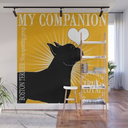 BOSTON TERRIER – My Companion - Golden Yellow Wall Mural