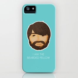 I Am The Bearded Fellow iPhone Case