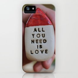 All You Need Is Love House iPhone Case