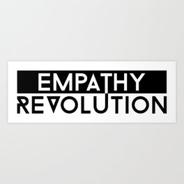 Empathy Revolution Art Print