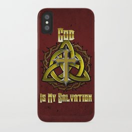 God Is My Salvation iPhone Case