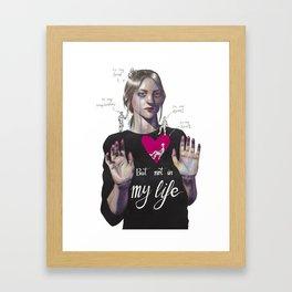Not in my life Framed Art Print