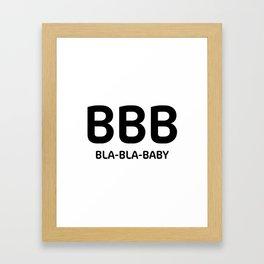 """White typography pattern """"Bla Bla Baby"""" Framed Art Print"""