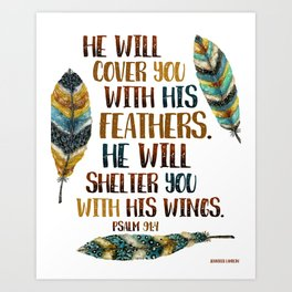 He Will Cover You With His Feathers.  Art Print