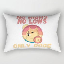 No Highs No Lows Only Doge Rectangular Pillow