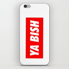 Ya Bish Typography iPhone Skin
