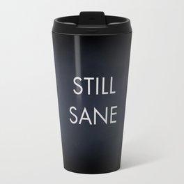 Still Sane LORDE Travel Mug
