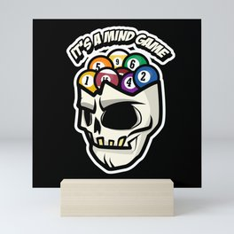 It's A Mind Game Billiard Lover Saying design Art Gift Mini Art Print