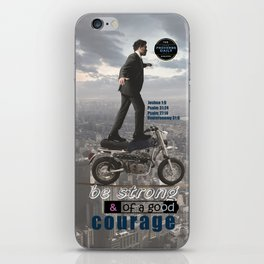 Have Courage iPhone Skin