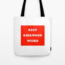 Keep Kirkwood Weird Red Tote Bag
