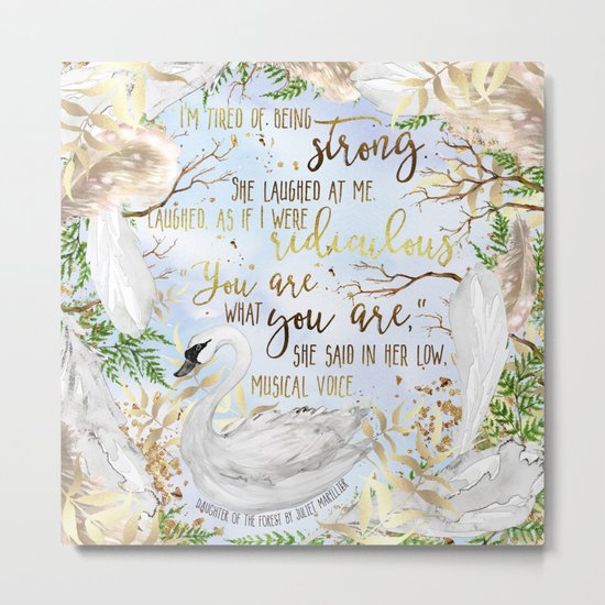 Daughter of the Forest - You Are What You Are Metal Print