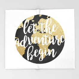 Let The Adventure Begin Throw Blanket
