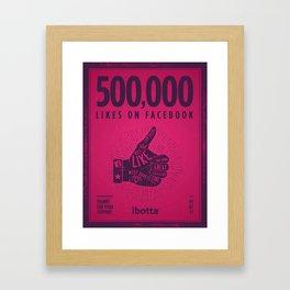Ibotta Reaches 500K Likes Framed Art Print