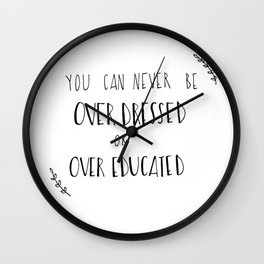 Over Dressed Wall Clock