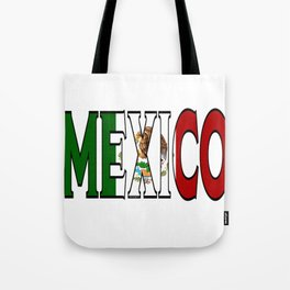 Mexico Font with Mexican Flag Tote Bag