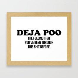 Deja Poo Framed Art Print