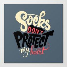 Socks Don't Protect My Heart Canvas Print