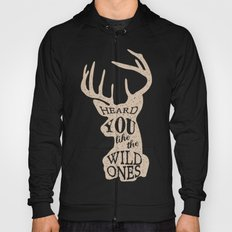 Heard You Like the Wild Ones Hoody