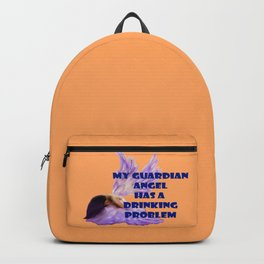 My Guardian Angel has a Drinking Problem Backpack