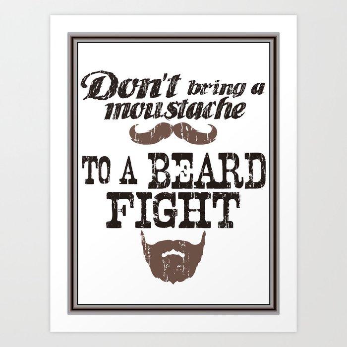 BEARD FIGHT Art Print
