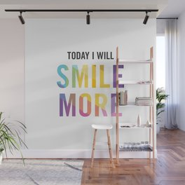 New Year's Resolution - TODAY I WILL SMILE MORE Wall Mural