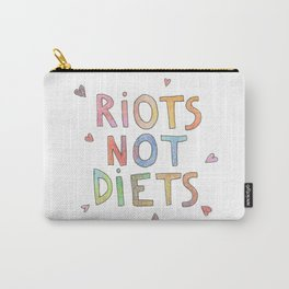 riots not diets  Carry-All Pouch