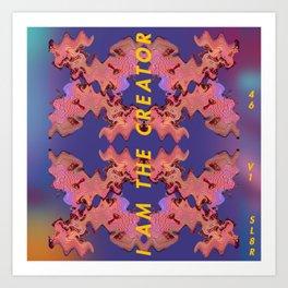 I am the Creator v1 Art Print