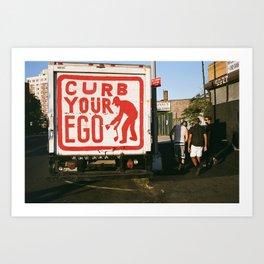 Curb Your Ego  Art Print