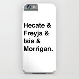 Goddesses of Magick | Hecate Freyja Isis Morrigan iPhone Case