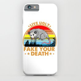 Vintage Live Ugly Fake Your Death Opossum Funny Gift iPhone Case