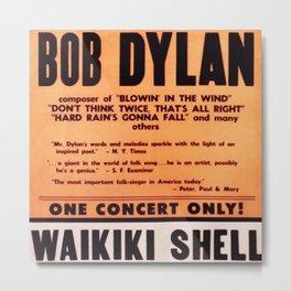 Vintage 1965 Waikiki Shell Hawaii Bob Dylan Concert Poster Metal Print