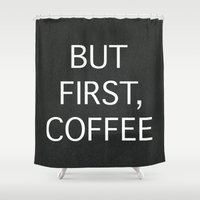 coffee Shower Curtains featuring Coffee by eARTh