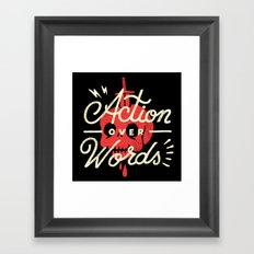 Action Over Words Framed Art Print