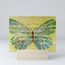 2 Corinthians 5:17 Mini Art Print