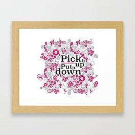 Pick It Up! Framed Art Print
